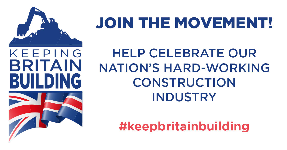 Keep Britain Building - Join the Movement